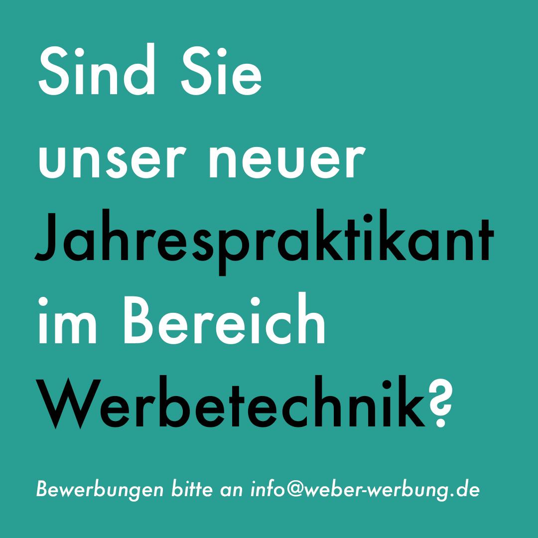 Jahrespraktikum Werbetechnik bei Weber Werbung GmbH im Raum Hannover